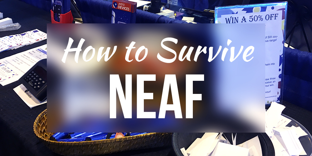 How to Survive NEAF 2017